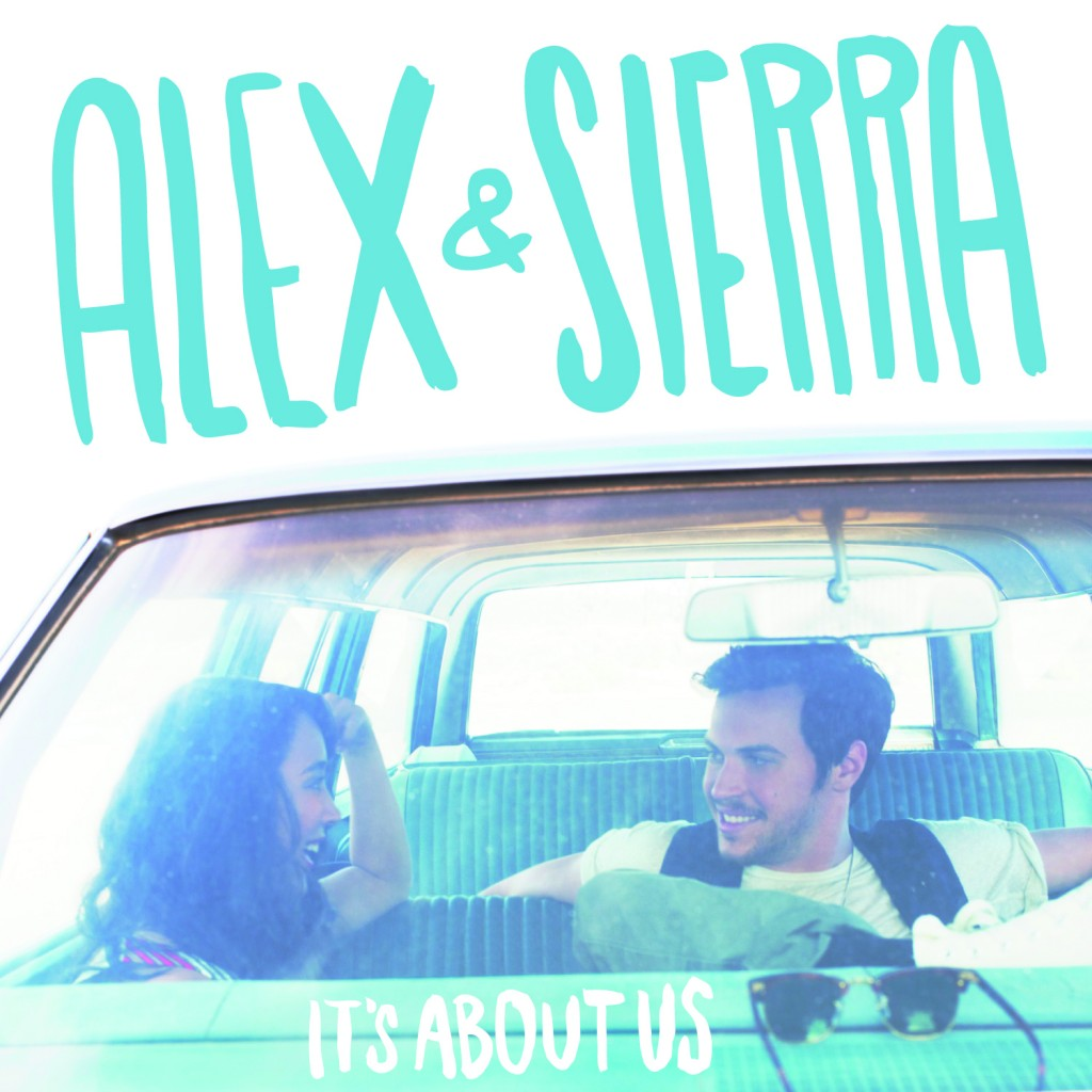 Alex & Sierra It's About Us Cover